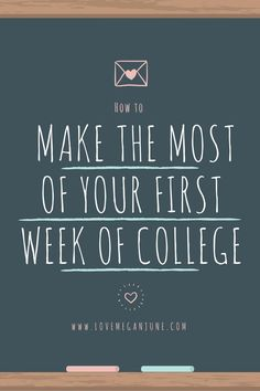 How to Make the Most of your First Week of College
