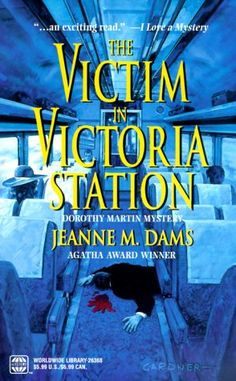 Dorothy Martin Mystery Series - by Jeanne M. Dams -  Book 5