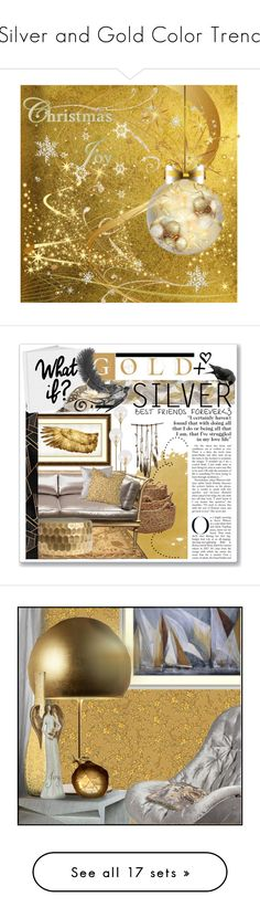 """""""Silver and Gold Color Trend"""" by yours-styling-best-friend ❤ liked on Polyvore featuring art, interior, interiors, interior design, home, home decor, interior decorating, Arteriors, Lazy Susan and SoulMakes"""