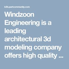Windzoon Engineering is a leading architectural 3d modeling company offers high quality 3D architectural modeling and rendering services with cost effective rates to across the globe. - http://windzoonengineering.co.uk/3d-architectural-rendering-services.php