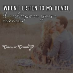Country Relationship Quotes, Country Love Quotes, Country Relationships, Cute N Country, Perfect Relationship, Country Life, Redneck Romeo, Simple Sayings, Cute Quotes