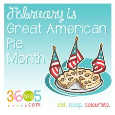 February is Great American Pie Month List Of All Holidays, Wacky Holidays, Special Day Calendar, February Month, American Pie, Holiday Fun, Celebrities, Celebs, Celebrity