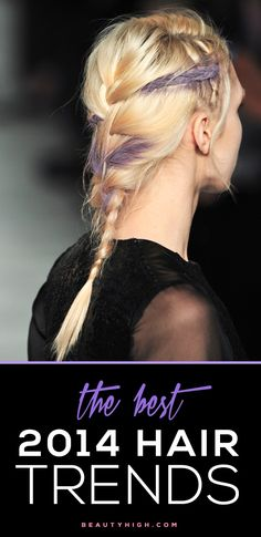 TOP 2014 HAIR TRENDS - As 2014 comes to a close, we're looking back and ranking the top 10 hair trends of the year—from soft pastel hair colors, to low ponytails, and intense braid techniques.
