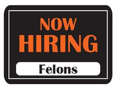 Ex-offenders and Felons can get Jobs