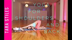 10 Minute Yoga for Shoulders and Back