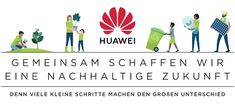 HUAWEI setzt auf Nachhaltigkeit Blog, Sustainable Development, Sustainability, Circular Economy, Solar Energy, Blogging