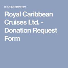 Royal Caribbean Cruises Ltd. - Donation Request Form