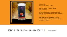 """CONTEST TIME  (drawing will be held 9-1-2015)  """"Scent Of The Day"""" – Pumpkin Soufflé (while supplies last)  For every Pumpkin Soufflé  candle you purchase today you will receive one entry to win an additional piece of jewelry  *scent of the day will change daily, It will be randomly selected and then posted on my FB page """"At Home With Carey""""  this is MY FAVORITE scent!   https://www.jewelryincandles.com/store/luxe_candles_by_carey/p/79:c:129_121/shop-by-category/bakery/pumpkin-souffle-candle/"""