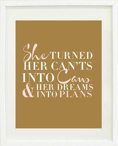 """Dreams Into Plans"" print poster"