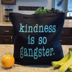 Everyday Tote Bag Kindness is so Gangster by aKellyJeancreation