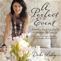 """Step inside and join author and celebrity party-planner Debi Lilly inside her favorite parties—from east coast to west coast, and from celebrity clients to the girl next door. In her """"little black book"""" of party planning tips, tricks, and stylist secrets, she shares all of her favorite shortcuts, DIY party ideas and food stylings. These grocery-to-gorgeous chef-inspired recipes are plucked straight from every single party menu."""