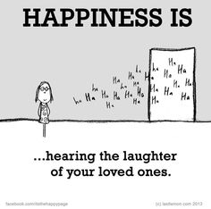 hearing the laughter of your loved ones. Make Me Happy, Happy Life, Are You Happy, Happy Quotes, Me Quotes, What Is Happiness, Reasons To Be Happy, Coaching, Happy Thoughts