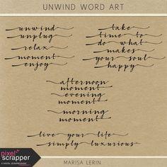 Digital Scrapbook - Unwind Word Art Kit - by Marisa Lerin at Pixel Scrapper