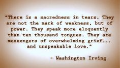 The beauty of tears...