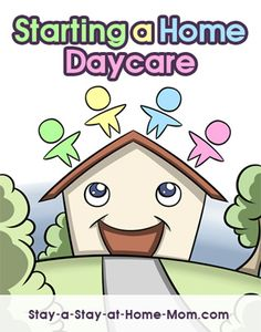 http://www.stay-a-stay-at-home-mom.com/starting-a-home-daycare.html Starting a Home Daycare!