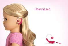 American Girl now available with hearing aids!! How cool is that!