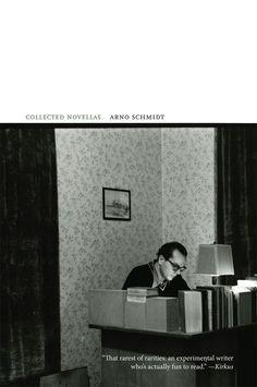 Arno Schmidt   Collected Novellas (1949-1957)