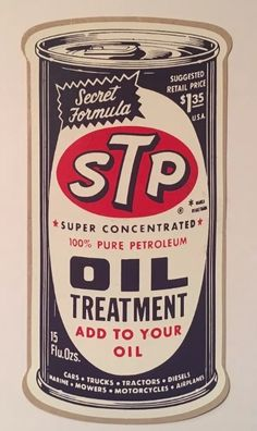 STP oil can poster Vintage Labels, Vintage Ads, Vintage Posters, Garage Signs, Garage Art, Retro Poster, Vintage Metal Signs, Car Posters, Poster Vintage