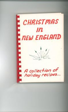 Christmas In New England Cookbook Over 8000 Cookbooks In Store @