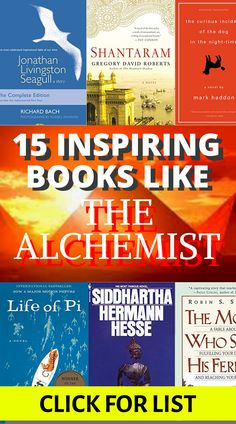 Here are 15 of the best inspirational books like The Alchemist that'll change your life for the better. Contains great quotes, messages, and values that will inspire you to grow, gain courage, and chase your dreams. #thealchemist #bestinspirationalbooks #inspirationalquotes Books Like The Alchemist, Alchemist Book, Must Read Novels, Best Books To Read, Good Books, Reading Lists, Book Lists, Best Inspirational Books, Favorite Book Quotes