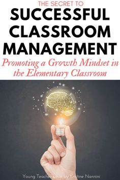 Secrets of Successful Classroom Management: Encouraging a Growth Mindset - Young Teacher Love by Kristine Nannini 4th Grade Classroom, Middle School Classroom, Future Classroom, School Fun, School Ideas, School Stuff, Effective Classroom Management, Classroom Management Strategies, Class Management