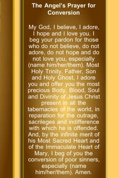 Prayer of the Angel to the children of Fatima. This is great!