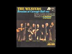 Study War no More - The Weavers
