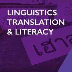 Linguistics, Translation and Literacy
