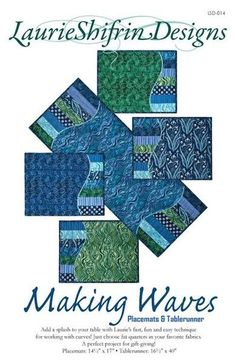 Making Waves Placemat & Table Runner Pattern by Laurie Shifrin Designs Table Runner And Placemats, Table Runner Pattern, Quilted Table Runners, Fabric Placemats, Quilted Placemat Patterns, Placemat Ideas, Table Topper Patterns, Quilted Table Toppers, Small Quilts