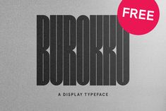 """Check out this @Behance project: """"BUROKKU – FREE FONT"""" https://www.behance.net/gallery/63958463/BUROKKU-FREE-FONT"""
