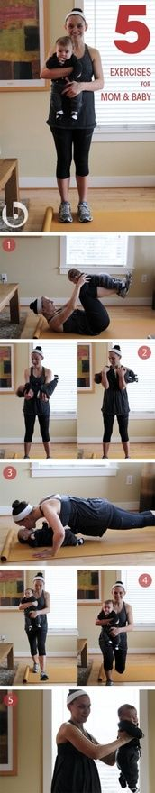 5 Exercises For Mom and Baby. Good to know for much later in life :)