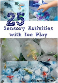 25 Sensory Activities with Ice Play - Ice play activities can have a great sensory value - different colors, shapes, textures and different games.