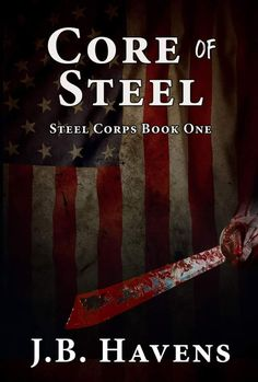 New Cover! By J.B Havens          http://ift.tt/2mBuzj9        Staff Sergeant Bea Mic Michaels is the leader of Steel Corps an elite group of the finest men in the American Armed forces. Commissioned by the United States Government to do what other units cannot existing both above and outside the law.        A new recruit Corporal Chris Jordon has just been delivered but before he can call himself Steel he must pass every physical and mental test Mic throws at him. Orders for a mission have…