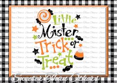 Halloween svg, Little Mister Trick or Treat svg, svg Dxf Silhouette Studios Cameo Cricut cut file INSTANT DOWNLOAD, Vinyl Design, Htv Scal by SweeterThanOthers on Etsy