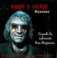 Concurso Mini-Relatos de Terror LEH - Hambre y Soledad - Página 1 - Wattpad
