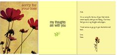 Sympathy card, add your own pictures and text. I can show you how.