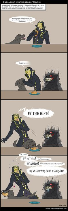 By the Eight! by *FoolishLittleMortal on deviantART  (never mind the fact that I like Ondolemar, this is hilarious)