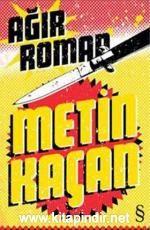 """Ağır Roman - Metin Kaçan E-Kitap İndir. """"Güneş buluttan sıyrılırken Kolera'nın âlemci kadınları bir omuz darbesinde yıkılac..."""