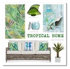 """""""Tropical Home"""" by lgb321 ❤ liked on Polyvore featuring interior, interiors, interior design, home, home decor, interior decorating, Pillow Decor, Yosemite Home Décor and Lalique"""