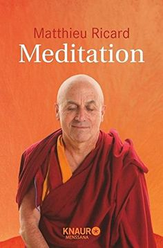 Meditation von Matthieu Ricard https://www.amazon.de/dp/3426874954/ref=cm_sw_r_pi_dp_x_US7uybW48F664