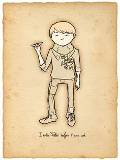 Hipster Draco. 'I hated Potter before it was cool.'