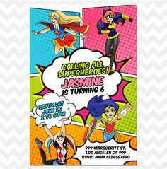 DC Superhero Girls Invitation, Super Hero Girls Invites    Perfect for any age and last minute birthday parties. Simply message us your customization requests. 24 hours turnaround time guaranteed for proofs!    ► WHAT YOU GET   DIGITAL FILE - JPG file size 5x7 or 4x6 if preferred. You print it at...