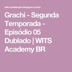 Grachi - Segunda Temporada - Episódio 05 Dublado   WITS Academy BR