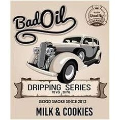 BadOil MILK AND COOKIES