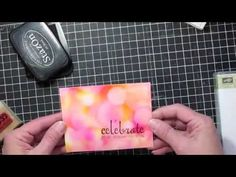 A Fun Rubber Stamp Technique~ Bokeh - DDStamps in Montana with Diane Dimich, Stampin' Up! Demonstrator