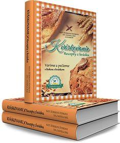 KVÁSKOVANIE – RECEPTY Z KVÁSKU Blog, Cover, Recipes, Pastries, Bread, Recipies, Breads, Ripped Recipes
