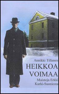Annikki Tillanen: Heikkoa voimaa, Herättäjä-yhdistys