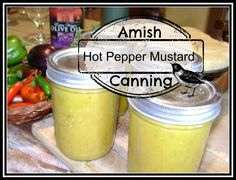 Amish Hot Pepper Mustard Hot but Sweet! Our good garden friend Anna Gayle shared this recipe that had been given to her by her . Food Storage, Pennsylvania Dutch Recipes, Canning Peppers, Amish Recipes, Canning Recipes, Canning 101, Stuffed Hot Peppers, Baking Ingredients, Real Food Recipes