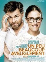 Un peu, beaucoup, aveuglément (film 2015) - Comédie Romantique - L'essentiel - Télérama.fr