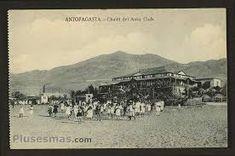 Resultado de imagen para fotos antofagasta antigua Antigua, Pictures
